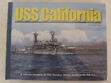 Book: USS California: A Visual History of the Golden State Battleship BB-44