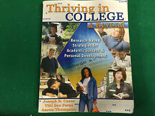 Thriving in College and Beyond : Research-Based Strategies for Academic...