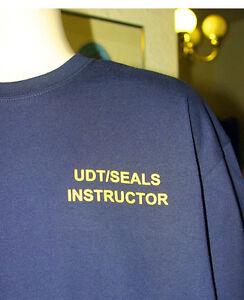 US Navy UDT SEALS Instructor T-Shirt Underwater Demolition Devgru Seal Team 6