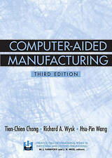 USED (GD) Computer-Aided Manufacturing (3rd Edition) by Tien-Chien Chang