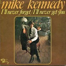 MIKE KENNEDY (ex- LOS BRAVOS Sänger)  - 7''  I'll Never Forget (F,Barclay,1969)