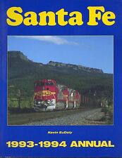Santa Fe 1993-1994 Annual Book by Kevin EuDaly from Hyrail Atsf