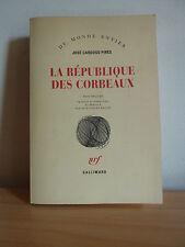 La république des corbeaux * José Cardoso PIRES * Envoi du traducteur * oo-oo