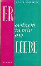 Oda Schneider, él ordenó en mí el amor, encuadernadas salida, heraldo Viena 1954
