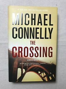 The Crossing by Michael Connelly - HB - LIKE NEW - 1st Edition