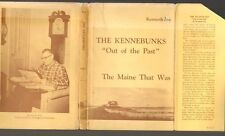 Joy, THE KENNEBUNKS THE MAINE THAT WAS 1967 illus hb in jacket