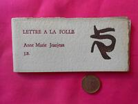 Petite rareté > Anne Marie JEANJEAN LETTRE À LA FOLLE    Jacques Bremond 1991