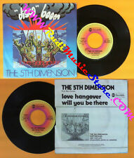 LP 45 7'' THE 5TH DIMENSION Love hangover Will you be there 1976 no cd mc dvd