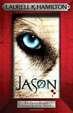 Jason (An Anita Blake, Vampire Hunter, novella) by K. Hamilton, Laurell | Paperb