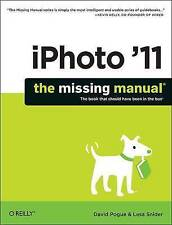 iPhoto '11, The Missing Manual, by David Pogue & Lesa Snider