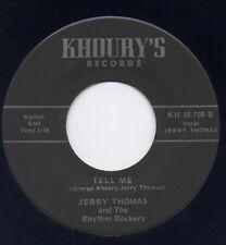 "JERRY THOMAS & RHYTHM ROCKERS - ""TELL ME"" b/w ""BABY PLEASE"" on KHOURY'S (M-)"