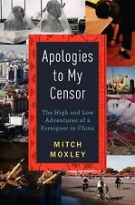 Apologies to My Censor: The High and Low Adventures of a Foreigner in -ExLibrary