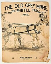 "*VINTAGE SHEET MUSIC - 1915 ""THE OLD GREY MARE (THE WHIFFLE -TREE)"" NICE ARTWORK"
