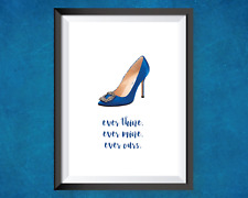 SATC quote - Manolo Blahnik. every thine, ever mine, ever ours. A4 PRINT
