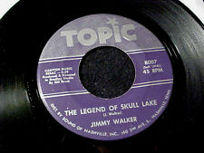 JIMMY WALKER The Legend Of Skull Lake RARE SWAMP COUNTRY ROCKER 45 TOPIC Hear