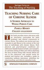 Teaching Nursing Care of Chronic Illness: A Storied Approach to Whole Person Car