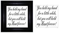 Vinyl Sticker Fits20cm x 20cm Frame YOU HELD MY HAND FOR A LITTLE WHILE - QUOTE