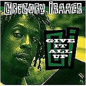 Gregory Isaacs - Give It All Up (2004)