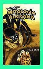 Mitologia Africana/ African Mythology: Anansi (Historietas Juveniles: Mitologias