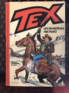 Tex cartonato- Un'avventura nel nord 1^ ed 1983 Bonelli
