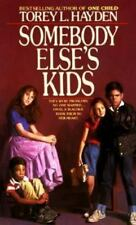 Somebody Else's Kids, Torey L. Hayden, Good Condition, Book