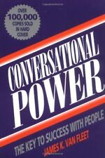 Conversational Power: The Key to Success with Peop