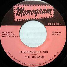 THE DE CALS 45 Londonderry Air MONOGRAM Doo Wop NEAR MINT #BB1950