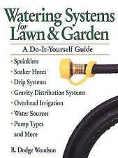Watering Systems for Lawn & Garden: A Do-It-Yourself Guide-ExLibrary
