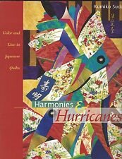 Harmonies & Hurricanes Color & Line in Japanese Quilts  Kumiko Sudo - Paperback