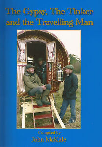 The Gypsy, The Tinker and the Travelling Man (the sixth book by John McKale)