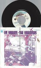 """7""""   The Vibrators – We Vibrate"""