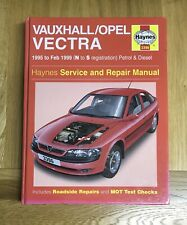 Vauxhall Opel Vectra Service and Repair Manual 1995 to 1999 N To S Reg Haynes
