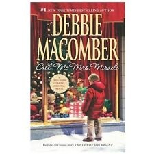Call Me Mrs. Miracle by Debbie Macomber (2013)