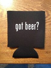 Got Beer? Funny Novelty Can Cooler Koozie Black Version