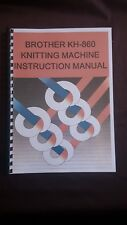 Brother Knitting Machine KH 860 Instruction manual quality printing spiral bound