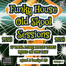 Funky House Old Skool Sessions VOLUME:1  CD DJ NEW MIX 2018 Vocal Funky House