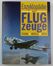 #e7736 Buch: Enzyklopädie der Flugzeuge - Technik - Modelle - Daten - Weltbild