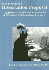 How To Prepare A Dissertation Proposal: Suggestions for Students in Education &