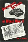 Unpublished Activities of World War II by Earl J. Roberts