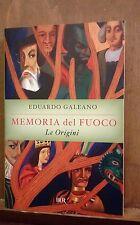 Memoria del fuoco, Le origini (1°vol.), Eduardo Galeano, Rizzoli Bue 2008