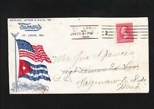 Patriotic Spanish American War US Cuban Flag Famous St. Louis c1898 Cover q8