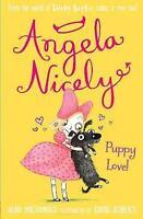 (Good)-Puppy Love! (Angela Nicely) (Paperback)-MacDonald, Alan-184715462X