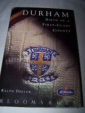 Durham: Birth of a First-class County by Ralph Dellor (Hardback, 1992)