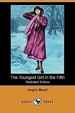 The Youngest Girl in the Fifth by Angela Brazil (2008, Paperback)
