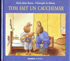 Tom Fait Un Cauchemar * MANGO Jeunesse enfant * album cartonné