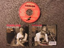 "CARLOS GUITARLOS ""STRAIGHT FROM THE HEART"" 2003 INDIE RELEASE OOP NM CD"