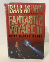 Fantastic Voyage II 2 by Isaac Asimov Doubleday 1st Ed HC w/ DJ 1987