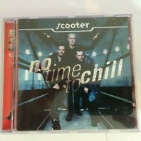 Scooter No Time to Chill  NEW CD