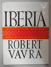 Iberia By Robert Vavra / SIGNED / 1st Ed / 1971 / Random House, Inc.