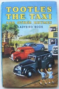 Vintage Ladybird Book – Tootles the Taxi and other Rhymes – Series 413 – Good